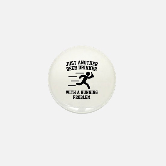 Beer Drinker Running Problem Mini Button