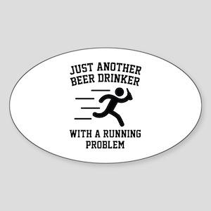 Beer Drinker Running Problem Sticker (Oval)