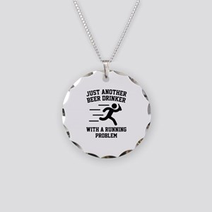 Beer Drinker Running Problem Necklace Circle Charm