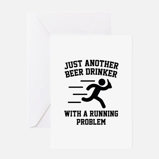 Beer Drinker Running Problem Greeting Card