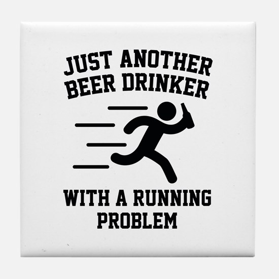 Beer Drinker Running Problem Tile Coaster