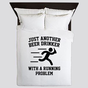 Beer Drinker Running Problem Queen Duvet