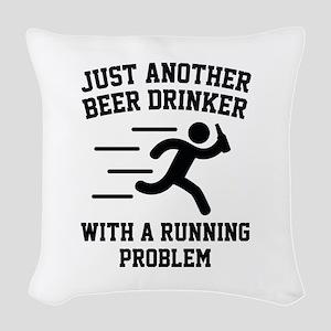 Beer Drinker Running Problem Woven Throw Pillow