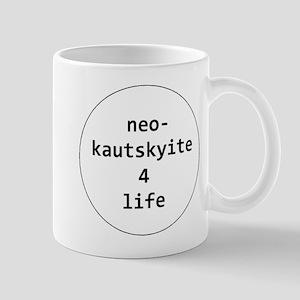 neo-kautskyite 4 life Mugs