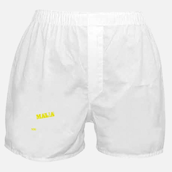 MALIA thing, you wouldn't understand Boxer Shorts