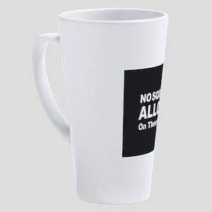 No Squirrels Allowed 17 oz Latte Mug