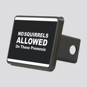 No Squirrels Allowed Rectangular Hitch Cover