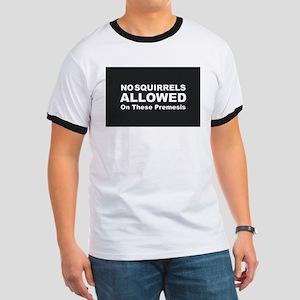 No Squirrels Allowed T-Shirt