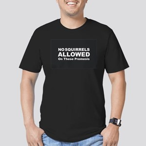 No Squirrels Allowed T-Shirt