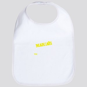 MARIAH thing, you wouldn't understand Bib