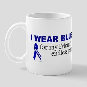 I Wear Blue For My Friend's Pain Mug