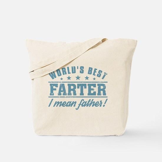Worlds Best Farter Tote Bag