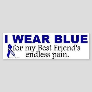I Wear Blue For My Best Friend's Pain Sticker (Bum