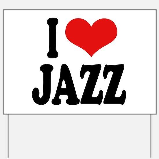 I Love Jazz Yard Sign