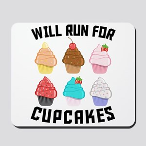 Will Run For Cupcakes Mousepad