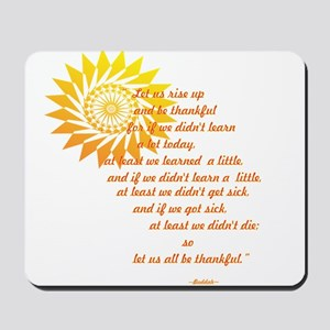 Rise Up and Be Thankful Mousepad