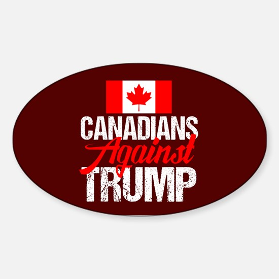 Canadians Against Trump Sticker (Oval)