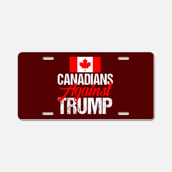 Canadians Against Trump Aluminum License Plate