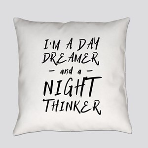 I'm A Day Dreamer And A Night Thinker Everyday Pil