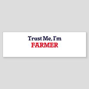 Trust Me, I'm Farmer Bumper Sticker