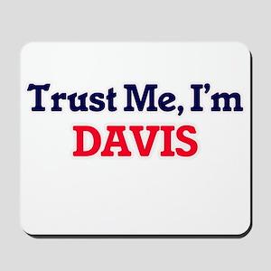 Trust Me, I'm Davis Mousepad