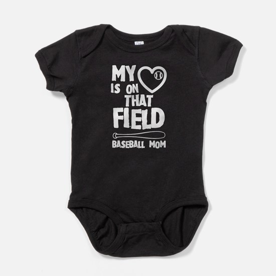 Baseball Mom My Heart Is On That Fie Baby Bodysuit