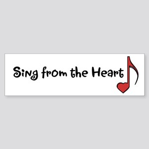Sing from the Heart Bumper Sticker
