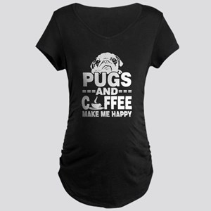 Pugs And Coffee Make Me Happy Maternity T-Shirt