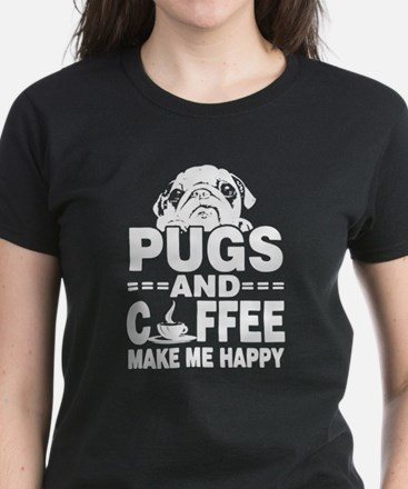 Pugs And Coffee Make Me Happy T-Shirt