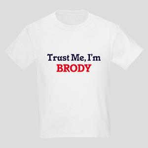 Trust Me, I'm Brody T-Shirt