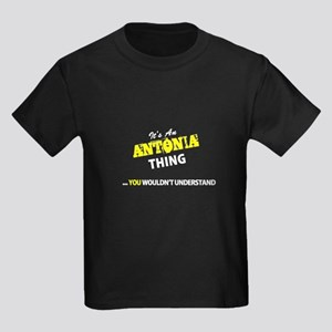 ANTONIA thing, you wouldn't understand T-Shirt
