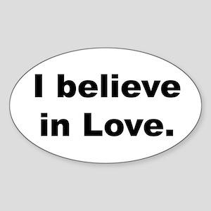 I believe in love. Sticker