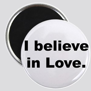 I believe in love. Magnets