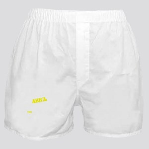 ABRIL thing, you wouldn't understand Boxer Shorts