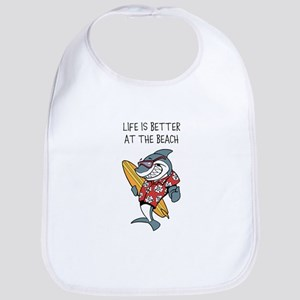 LIFE IS BETTER AT THE BEACH Bib