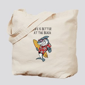 Life Is Better At The Beach Tote Bag For Summer