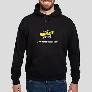 AINSLEY thing, you wouldn't understa Hoodie (dark)