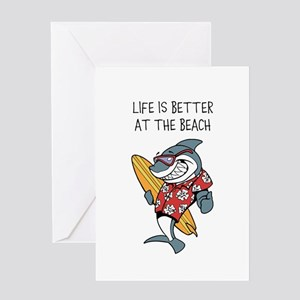 LIFE IS BETTER AT THE BEACH Greeting Cards