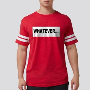 Whatever... Ash Grey T-Shirt