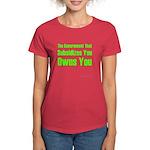 Gov't Owns Women's Dark T-Shirt