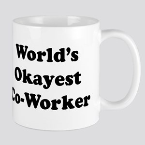 World's Okayest Worker Mugs