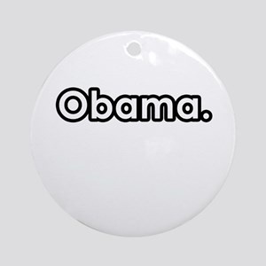 Obama period Ornament (Round)