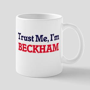 Trust Me, I'm Beckham Mugs