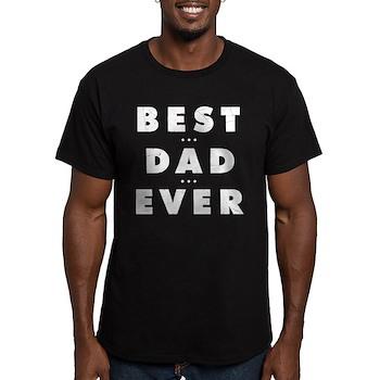 Best Dad Ever Men's Dark Fitted T-Shirt