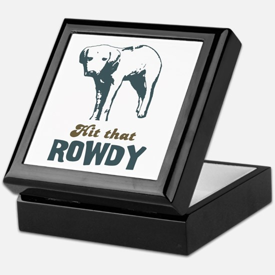 Hit That Rowdy Keepsake Box