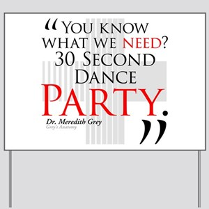 30 Second Dance Party Yard Sign