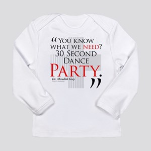 30 Second Dance Party Long Sleeve Infant T-Shirt