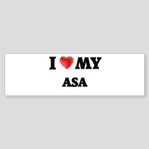 I love my Asa Bumper Sticker