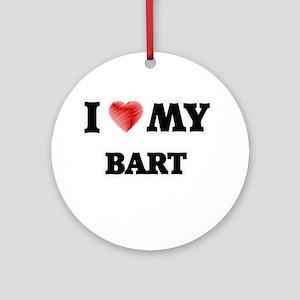 I love my Bart Round Ornament