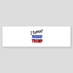 I Support President Trump Bumper Sticker